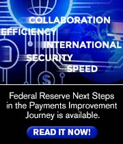 Federal Reserve Next Steps in the Payments Improvement Journey